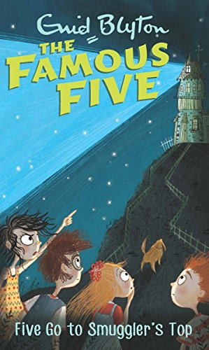 9780340894576: Five Go to Smuggler's Top: Famous Five 4