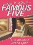 9780340894590: Five on Kirrin Island Again: 6 (The Famous Five Series)