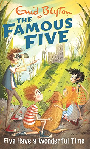 9780340894644: FAMOUS FIVE: 11: FIVE HAVE A WONDERFUL TIME