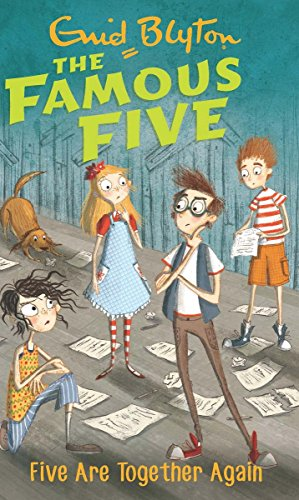 9780340894743: FAMOUS FIVE: 21: FIVE ARE TOGETHER AGAIN (STANDARD) [Paperback] [Jan 01, 2007] ENID BLYTON