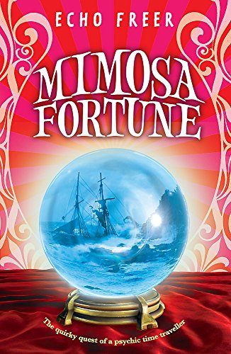 9780340894767: Mimosa Fortune