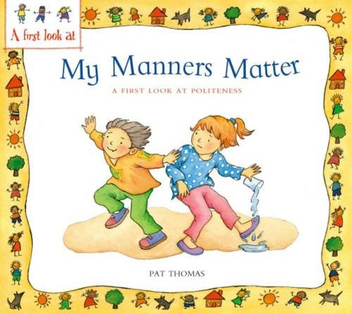 My Manners Matter (9780340894835) by Pat Thomas; Lesley Harker