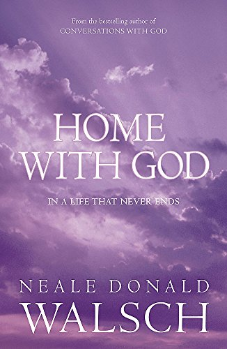 9780340894972: Home with God: In a Life That Never Ends