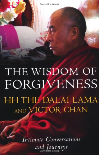 9780340894996: The Wisdom of Forgiveness: Intimate Conversations and Journeys