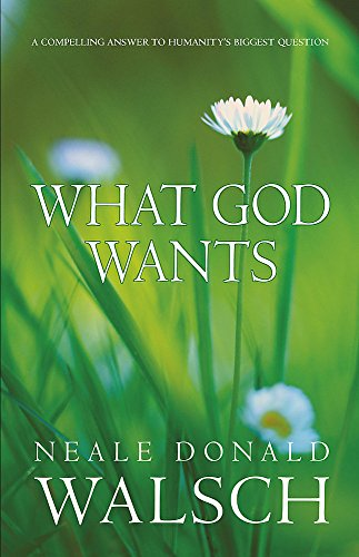 9780340895047: What God Wants