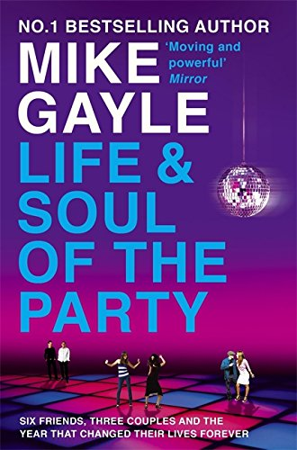 The Life & Soul of the Party: Gayle, Mike