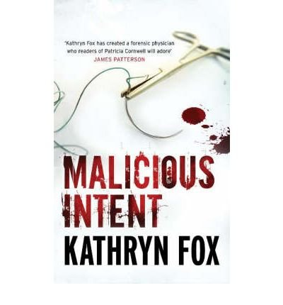 9780340895832: Malicious Intent (Dr Anya Crichton #1)