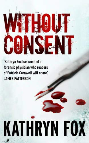 9780340895863: Without Consent: Anya Crichton 2