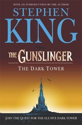 Dark Tower I: The Gunslinger: (Volume 1): King, Stephen