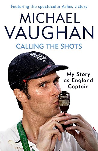 Calling the Shots: The Captain's Story (SIGNED)