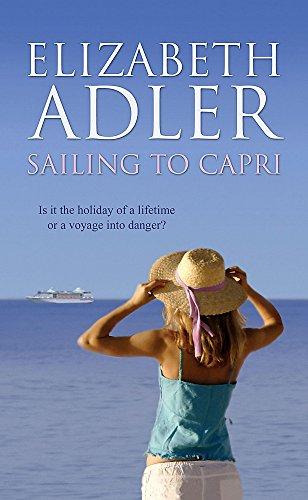 9780340896624: Sailing to Capri.;