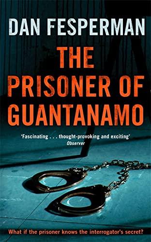 9780340896822: The Prisoner of Guantanamo