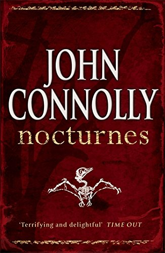 Nocturnes (0340897333) by JOHN CONNOLLY
