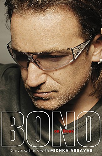9780340897478: Bono On Bono - Conversations With Michka Assayas