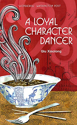 9780340897522: A Loyal Character Dancer: Inspector Chen 2