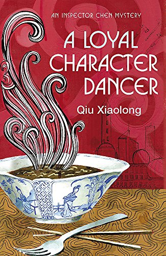 9780340897539: A Loyal Character Dancer