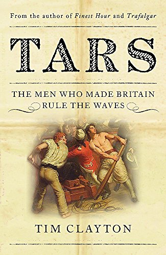 9780340898024: Tars: Life in the Royal Navy during the Seven Years War