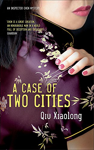 9780340898543: A Case of Two Cities: Inspector Chen 4 (As heard on Radio 4)