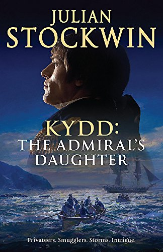 THE ADMIRAL'S DAUGHTER - THOMAS KYDD BOOK 8 - SIGNED FIRST EDITION FIRST PRINTING WITH PUBLICITY ...