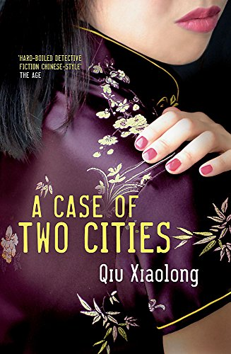 9780340898710: A Case of Two Cities: Inspector Chen 4