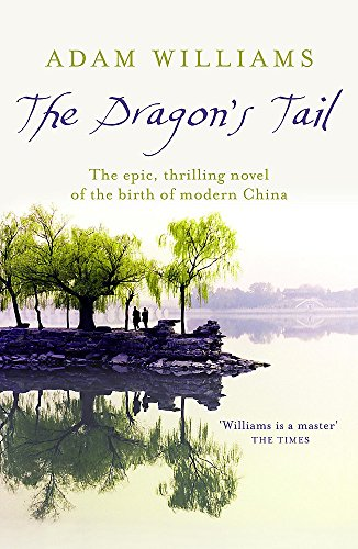 9780340899120: The Dragon's Tail