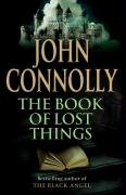 The Book of Lost Things (Advance Reading Copy): Connolly, John