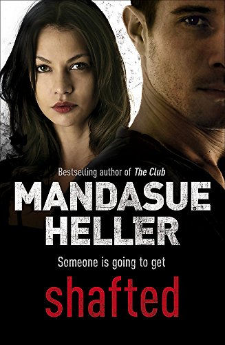 Shafted: Heller, Mandasue