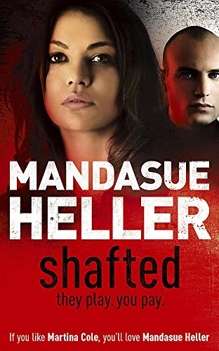 Shafted: Mandasue Heller
