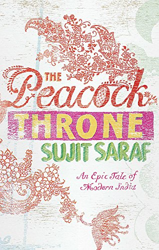 The Peacock Throne: Saraf, Sujit