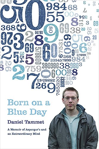 9780340899748: Born On A Blue Day: A Memoir of Asperger's and an Extraordinary Mind