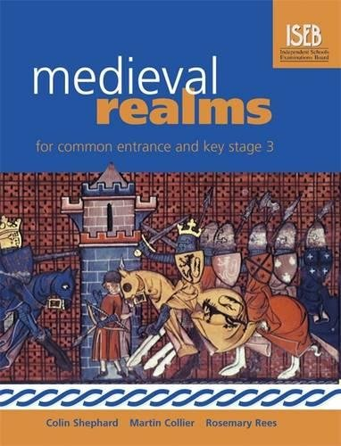 9780340899847: Medieval Realms for Common Entrance and Key Stage 3 (History for Common Entrance)