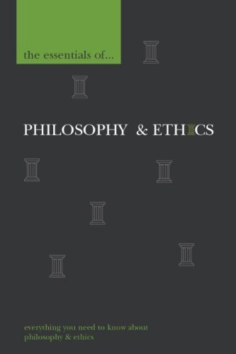 9780340900284: The Essentials of Philosophy and Ethics