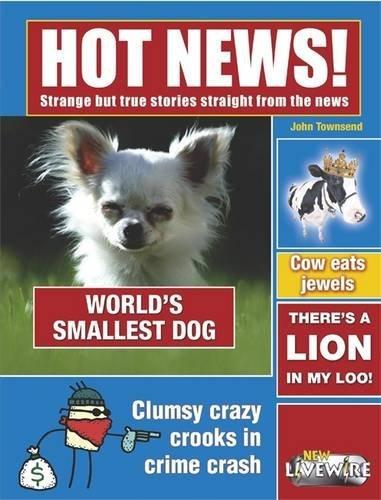 9780340900505: Hot News! (Livewire Non Fiction)