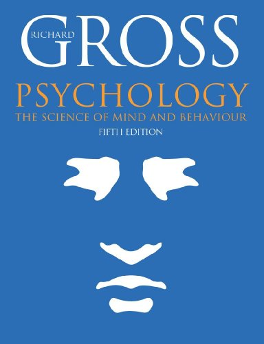 9780340900987: Psychology: The Science of Mind and Behaviour, Fifth Edition (Hodder Arnold Publication)