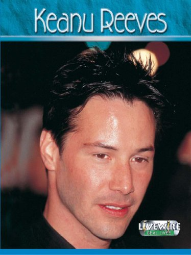 9780340901281: Keanu Reeves (Livewire Real Lives)