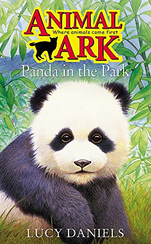 Panda in the Park (Animal Ark Series #38) (Animal Ark in Danger) (0340902744) by Daniels, Lucy