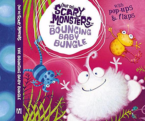 9780340902875: The Bouncing Baby Bungle ((Not So) Scary Monsters)