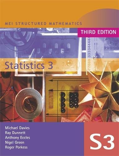9780340905258: MEI Statistics 3 Third Edition (MEI Structured Mathematics (A+AS Level) Third Edition) (v. 3)