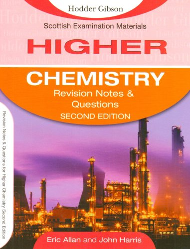 Revision Notes and Questions for Higher Chemistry (Scottish Examination Materials) (9780340905623) by John Harris; Eric Allan