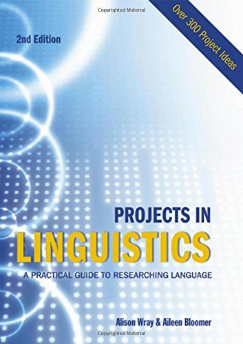 9780340905784: Projects in Linguistics, Second Edition