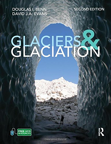 9780340905791: Glaciers and Glaciation, 2nd edition (Hodder Arnold Publication)