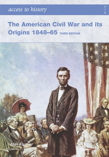 The American Civil War and Its Origins: Farmer, Alan