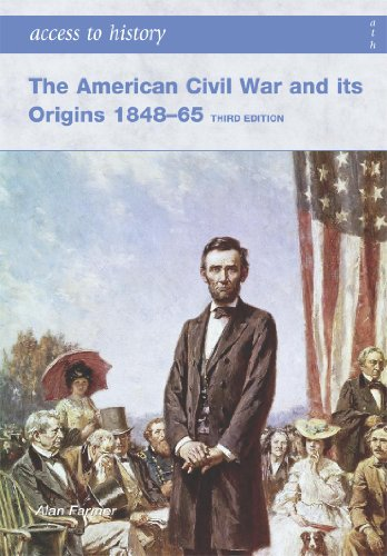 9780340907047: The American Civil War and Its Origins 1848-65 (Access to History)