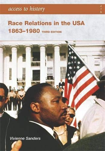 9780340907054: Access to History: Race Relations in the USA 1863-1980: Third edition