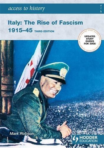 9780340907061: Access to History: Italy: The Rise of Fascism 1915-1945: Third edition