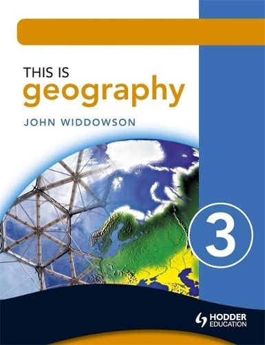 This Is Geography 3 (Bk. 3): John Widdowson