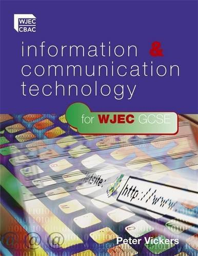 9780340907849: Information & Communication Technology For WJEC GCSE
