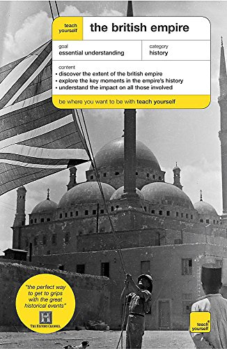 9780340908051: The British Empire (Teach Yourself History)
