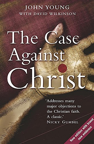 9780340908822: The Case Against Christ
