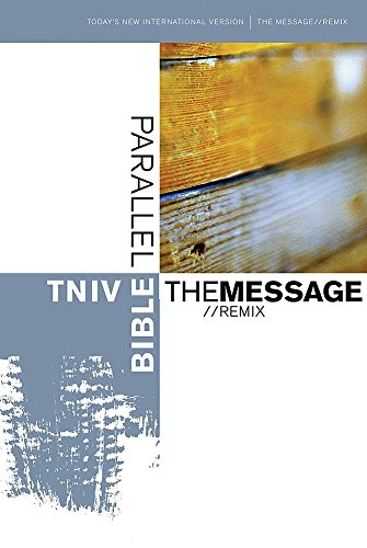 TNIV the Message Remix Parallel Bible (0340908955) by International Bible Society